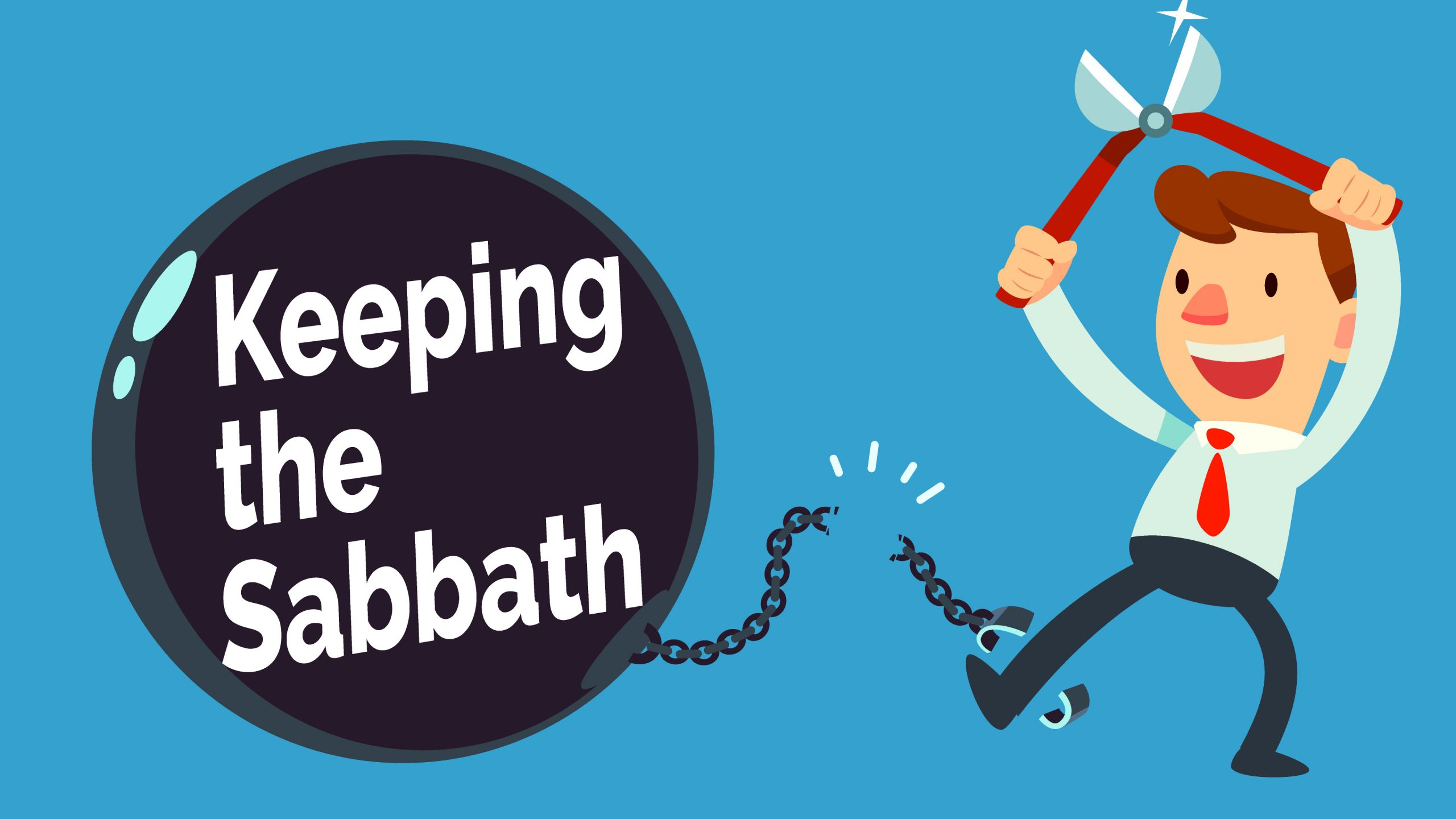 Keeping the Sabbath or Not