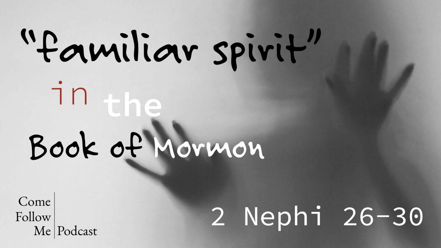2 Nephi 26-30