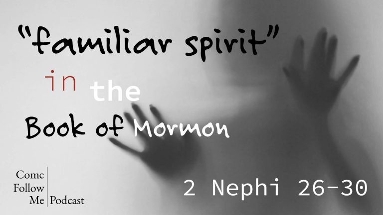 familiar spirit in the Book of Mormon