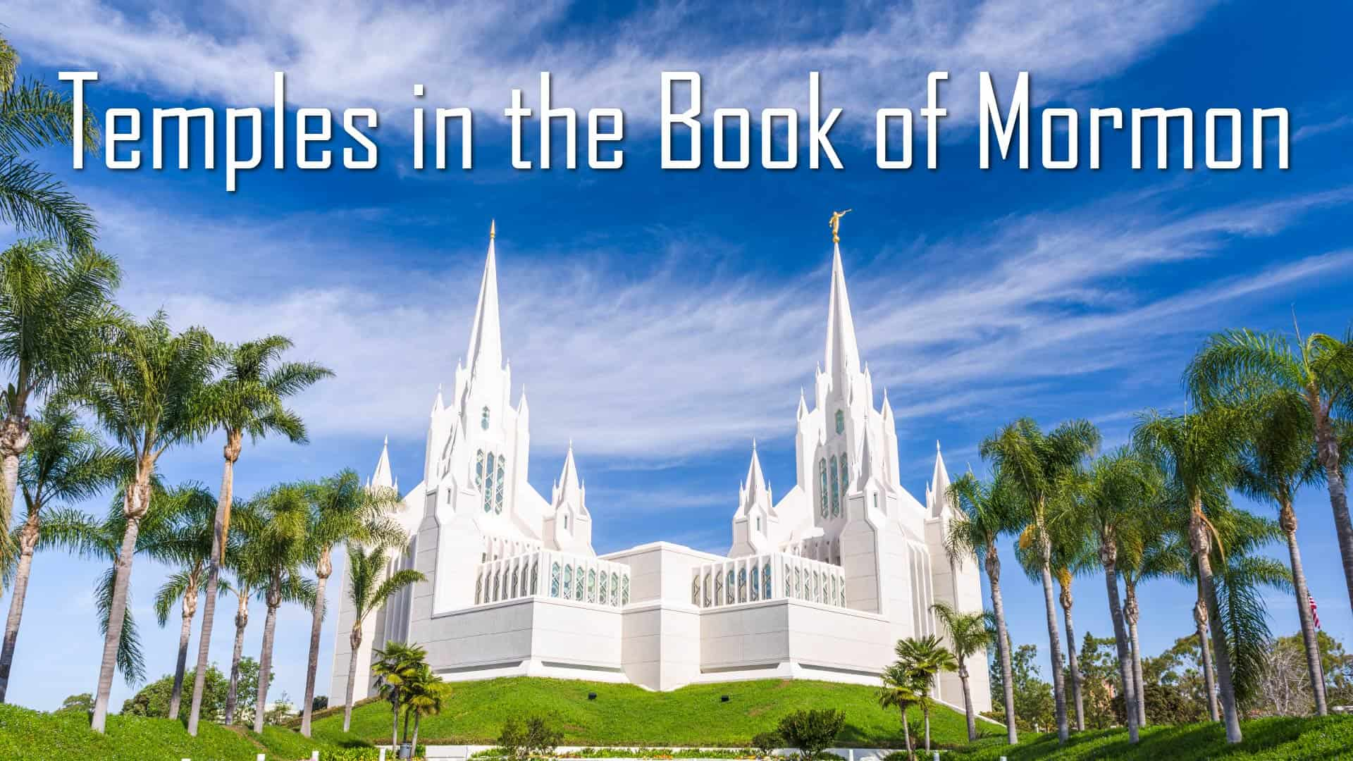 Tempels in the Book of Mormon