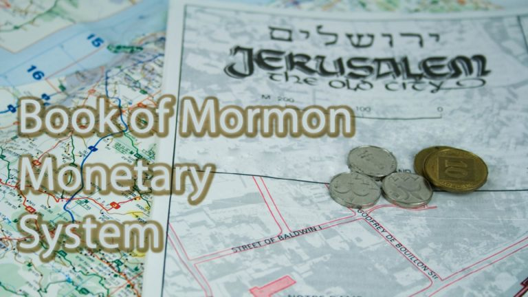 Book of Mormon monetary System
