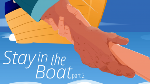 Stay in the Boat Part 2