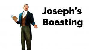 Joseph's Boasting